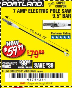 Harbor Freight Coupon 7 AMP 1.5 HP ELECTRIC POLE SAW Lot No. 56808/68862/63190/62896 Expired: 8/11/19 - $59.99