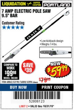 Harbor Freight Coupon 7 AMP 1.5 HP ELECTRIC POLE SAW Lot No. 56808/68862/63190/62896 Expired: 10/31/19 - $59.99