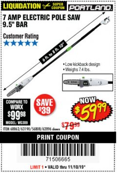 Harbor Freight Coupon 7 AMP 1.5 HP ELECTRIC POLE SAW Lot No. 56808/68862/63190/62896 Expired: 11/10/19 - $59.99
