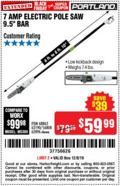 Harbor Freight Coupon 7 AMP 1.5 HP ELECTRIC POLE SAW Lot No. 56808/68862/63190/62896 Expired: 12/8/19 - $59.99
