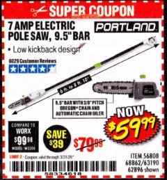 Harbor Freight Coupon 7 AMP 1.5 HP ELECTRIC POLE SAW Lot No. 56808/68862/63190/62896 Expired: 3/31/20 - $59.99
