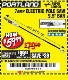 Harbor Freight Coupon 7 AMP 1.5 HP ELECTRIC POLE SAW Lot No. 56808/68862/63190/62896 Expired: 6/21/20 - $59.99