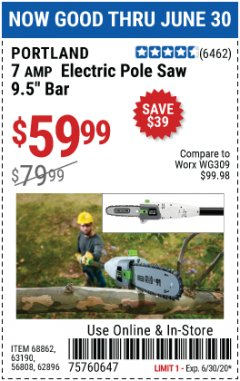 Harbor Freight Coupon 7 AMP 1.5 HP ELECTRIC POLE SAW Lot No. 56808/68862/63190/62896 Expired: 6/30/20 - $59.99