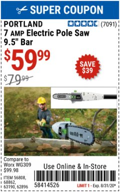 Harbor Freight Coupon 7 AMP 1.5 HP ELECTRIC POLE SAW Lot No. 56808/68862/63190/62896 Expired: 8/31/20 - $59.99