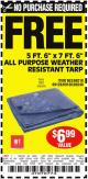 "Harbor Freight FREE Coupon 5 FT. 6"" X 7 FT. 6"" ALL PURPOSE WEATHER RESISTANT TARP Lot No. 953/63110/69210/69128/69136/69248 Expired: 4/9/15 - NPR"