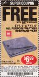 "Harbor Freight FREE Coupon 5 FT. 6"" X 7 FT. 6"" ALL PURPOSE WEATHER RESISTANT TARP Lot No. 953/63110/69210/69128/69136/69248 Expired: 5/11/15 - FWP"