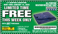 "Harbor Freight FREE Coupon 5 FT. 6"" X 7 FT. 6"" ALL PURPOSE WEATHER RESISTANT TARP Lot No. 953/63110/69210/69128/69136/69248 Expired: 1/14/20 - FWP"