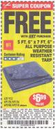 "Harbor Freight FREE Coupon 5 FT. 6"" X 7 FT. 6"" ALL PURPOSE WEATHER RESISTANT TARP Lot No. 953/63110/69210/69128/69136/69248 Expired: 7/5/15 - FWP"