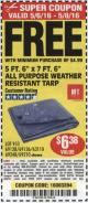 "Harbor Freight FREE Coupon 5 FT. 6"" X 7 FT. 6"" ALL PURPOSE WEATHER RESISTANT TARP Lot No. 953/63110/69210/69128/69136/69248 Expired: 5/8/16 - FWP"