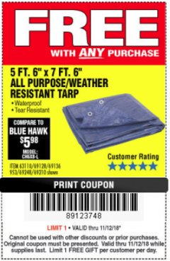 "Harbor Freight FREE Coupon 5 FT. 6"" X 7 FT. 6"" ALL PURPOSE WEATHER RESISTANT TARP Lot No. 953/63110/69210/69128/69136/69248 Expired: 11/18/18 - FWP"