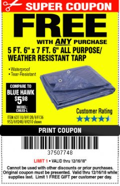 "Harbor Freight FREE Coupon 5 FT. 6"" X 7 FT. 6"" ALL PURPOSE WEATHER RESISTANT TARP Lot No. 953/63110/69210/69128/69136/69248 Expired: 12/16/18 - FWP"