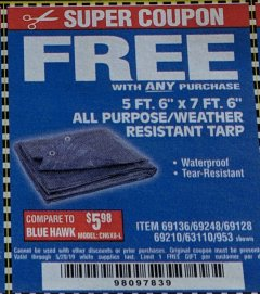"Harbor Freight FREE Coupon 5 FT. 6"" X 7 FT. 6"" ALL PURPOSE WEATHER RESISTANT TARP Lot No. 953/63110/69210/69128/69136/69248 Expired: 4/6/19 - FWP"