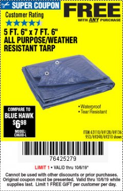 "Harbor Freight FREE Coupon 5 FT. 6"" X 7 FT. 6"" ALL PURPOSE WEATHER RESISTANT TARP Lot No. 953/63110/69210/69128/69136/69248 Expired: 10/6/19 - FWP"