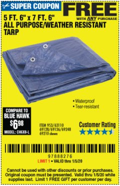 "Harbor Freight FREE Coupon 5 FT. 6"" X 7 FT. 6"" ALL PURPOSE WEATHER RESISTANT TARP Lot No. 953/63110/69210/69128/69136/69248 Expired: 1/5/20 - FWP"