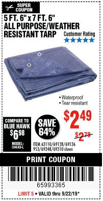 "Harbor Freight Coupon 5 FT. 6"" X 7 FT. 6"" ALL PURPOSE WEATHER RESISTANT TARP Lot No. 953/63110/69210/69128/69136/69248 Expired: 9/22/19 - $2.49"