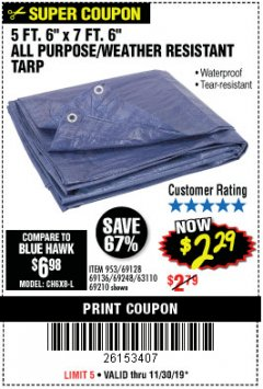 "Harbor Freight Coupon 5 FT. 6"" X 7 FT. 6"" ALL PURPOSE WEATHER RESISTANT TARP Lot No. 953/63110/69210/69128/69136/69248 Expired: 11/30/19 - $2.29"