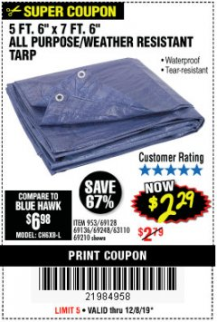 "Harbor Freight Coupon 5 FT. 6"" X 7 FT. 6"" ALL PURPOSE WEATHER RESISTANT TARP Lot No. 953/63110/69210/69128/69136/69248 Expired: 12/8/19 - $2.29"