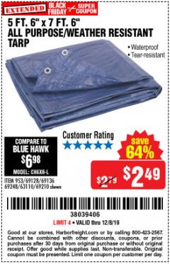 "Harbor Freight Coupon 5 FT. 6"" X 7 FT. 6"" ALL PURPOSE WEATHER RESISTANT TARP Lot No. 953/63110/69210/69128/69136/69248 Expired: 12/8/19 - $2.49"