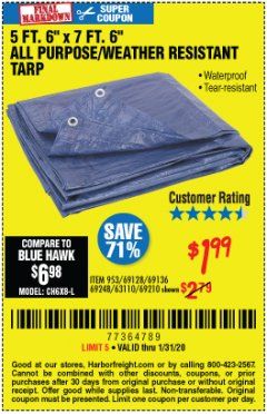"Harbor Freight Coupon 5 FT. 6"" X 7 FT. 6"" ALL PURPOSE WEATHER RESISTANT TARP Lot No. 953/63110/69210/69128/69136/69248 Expired: 1/31/20 - $1.99"