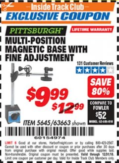 Harbor Freight ITC Coupon MULTI-POSITION MAGNETIC BASE WITH FINE ADJUSTMENT Lot No. 5645 Expired: 12/31/18 - $9.99