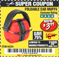 Harbor Freight Coupon FOLDABLE EAR MUFFS Lot No. 94334 Expired: 5/1/19 - $3.99