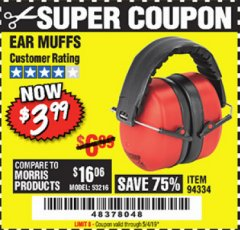 Harbor Freight Coupon FOLDABLE EAR MUFFS Lot No. 94334 Expired: 5/4/19 - $3.99