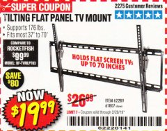 Harbor Freight Coupon TILTING FLAT PANEL TV MOUNT Lot No. 62289/61807 Expired: 2/28/19 - $19.99