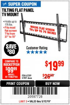 Harbor Freight Coupon TILTING FLAT PANEL TV MOUNT Lot No. 62289/61807 Expired: 5/12/19 - $19.99
