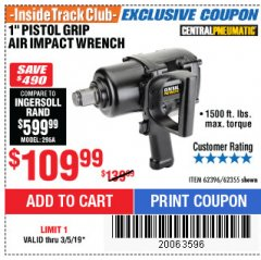 "Harbor Freight ITC Coupon 1"" PISTOL GRIP AIR IMPACT WRENCH Lot No. 62396/62355 Expired: 3/5/19 - $109.99"