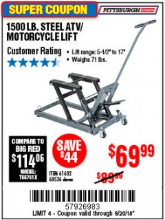 Harbor Freight Coupon 1500 LB. CAPACITY ATV/MOTORCYCLE LIFT Lot No. 2792/69995/60536/61632 Expired: 8/20/18 - $69.99