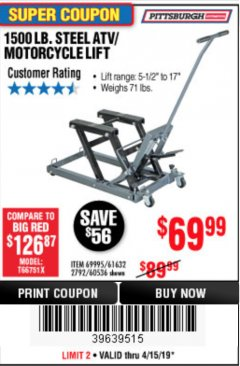 Harbor Freight Coupon 1500 LB. CAPACITY ATV/MOTORCYCLE LIFT Lot No. 2792/69995/60536/61632 Expired: 4/15/19 - $69.99