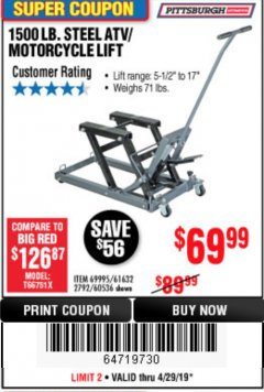 Harbor Freight Coupon 1500 LB. CAPACITY ATV/MOTORCYCLE LIFT Lot No. 2792/69995/60536/61632 Expired: 4/29/19 - $69.99