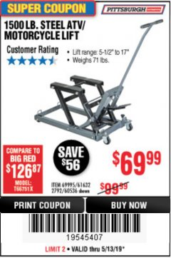 Harbor Freight Coupon 1500 LB. CAPACITY ATV/MOTORCYCLE LIFT Lot No. 2792/69995/60536/61632 Expired: 5/13/19 - $69.99