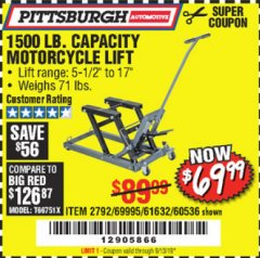 Harbor Freight Coupon 1500 LB. CAPACITY ATV/MOTORCYCLE LIFT Lot No. 2792/69995/60536/61632 Expired: 9/13/19 - $69.99