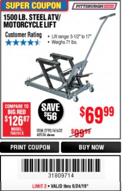 Harbor Freight Coupon 1500 LB. CAPACITY ATV/MOTORCYCLE LIFT Lot No. 2792/69995/60536/61632 Expired: 6/24/19 - $69.99