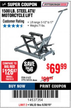Harbor Freight Coupon 1500 LB. CAPACITY ATV/MOTORCYCLE LIFT Lot No. 2792/69995/60536/61632 Expired: 6/30/19 - $69.99