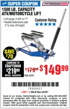 Harbor Freight Coupon 1500 LB. CAPACITY LIGHTWEIGHT ALUMINUM MOTORCYCLE LIFT Lot No. 63397 EXPIRES: 6/30/20 - $149.99