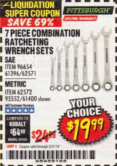 Harbor Freight Coupon 7 PIECE RATCHETING COMBINATION WRENCH SETS Lot No. 96654/61396/62571/95552/61400/62572 EXPIRES: 5/31/19 - $19.99