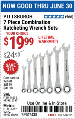 Harbor Freight Coupon 7 PIECE RATCHETING COMBINATION WRENCH SETS Lot No. 96654/61396/62571/95552/61400/62572 EXPIRES: 6/30/20 - $19.99