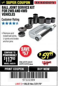 Harbor Freight Coupon BALL JOINT SERVICE KIT FOR 2WD AND 4WD VEHICLES Lot No. 64399/63279/63258/63610 Expired: 3/31/19 - $59.99