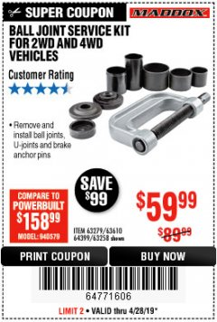 Harbor Freight Coupon BALL JOINT SERVICE KIT FOR 2WD AND 4WD VEHICLES Lot No. 64399/63279/63258/63610 Expired: 4/28/19 - $59.99