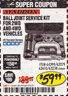 Harbor Freight Coupon BALL JOINT SERVICE KIT FOR 2WD AND 4WD VEHICLES Lot No. 64399/63279/63258/63610 Expired: 6/30/19 - $59.99