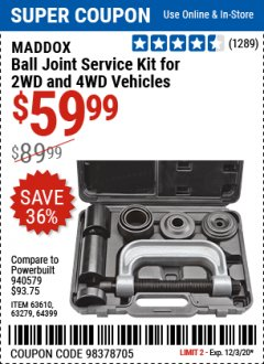 Harbor Freight Coupon BALL JOINT SERVICE KIT FOR 2WD AND 4WD VEHICLES Lot No. 64399/63279/63258/63610 Expired: 12/3/20 - $59.99