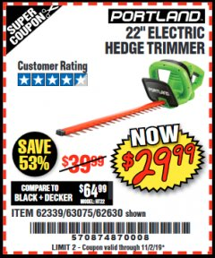 "Harbor Freight Coupon 22"" electric hedge trimmer Lot No. 62630/63075/62339 Valid: 9/17/19 11/2/19 - $29.99"