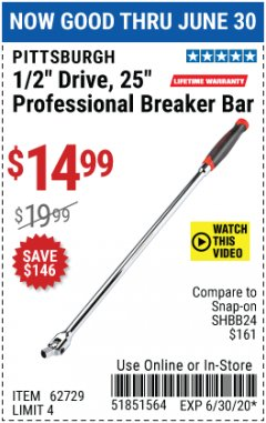 "Harbor Freight Coupon 25"" Professional Breaker Bar Lot No. 62729 Expired: 6/30/20 - $14.99"