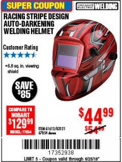 Harbor Freight Coupon AUTO-DARKENING WELDING HELMET WITH RACING STRIPE DESIGN Lot No. 67854/61612 Expired: 6/25/18 - $44.99