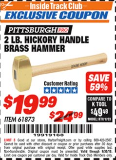 Harbor Freight ITC Coupon 2 LB. HICKORY HANDLE BRASS HAMMER Lot No. 61873 Expired: 9/30/18 - $19.99