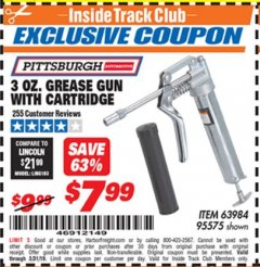 Harbor Freight ITC Coupon 3 OZ. GREASE GUN WITH CARTRIDGE Lot No. 95575 Dates Valid: 12/31/69 - 5/31/19 - $7.99