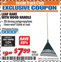 Harbor Freight ITC Coupon LEAF RAKE WITH WOODEN HANDLE Lot No. 67535 Dates Valid: 12/31/69 - 6/30/20 - $7.99