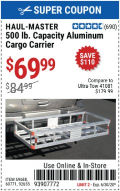 Harbor Freight Coupon 500 LB. CAPACITY ALUMINUM CARGO CARRIER Lot No. 92655/69688/60771 EXPIRES: 6/30/20 - $69.99